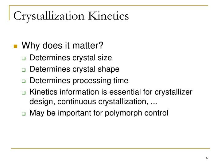 Crystallization Kinetics