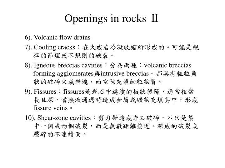 Openings in rocks Ⅱ