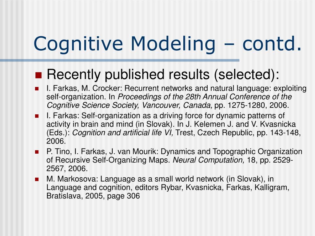 Cognitive Modeling – contd.