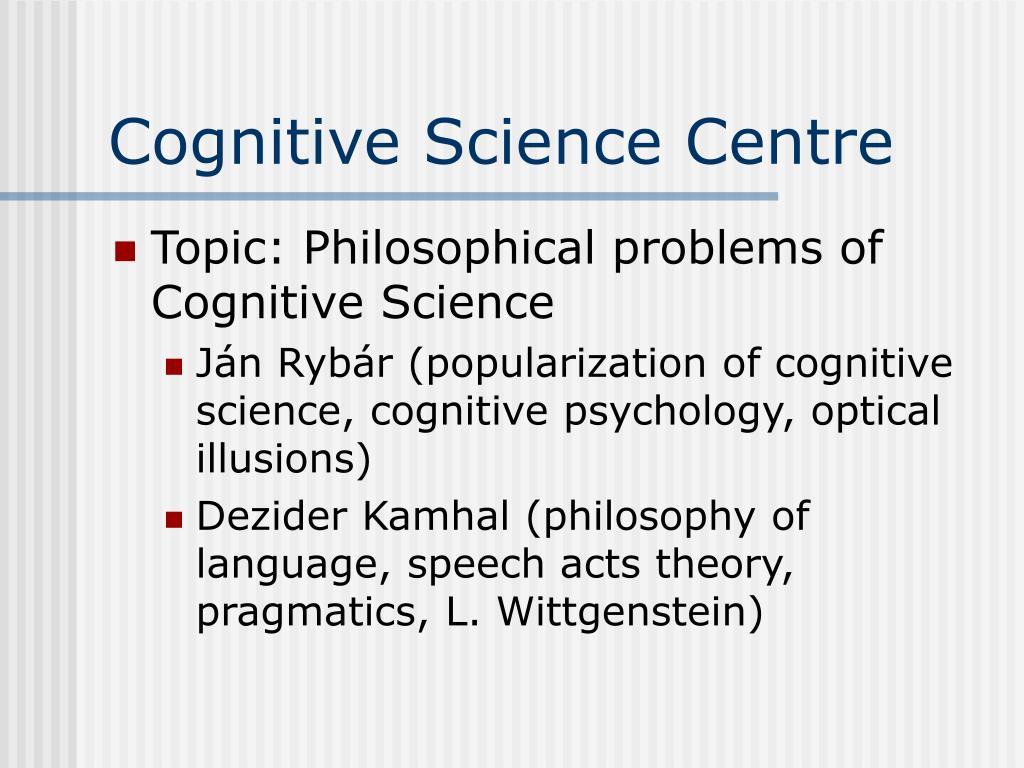 Cognitive Science Centre