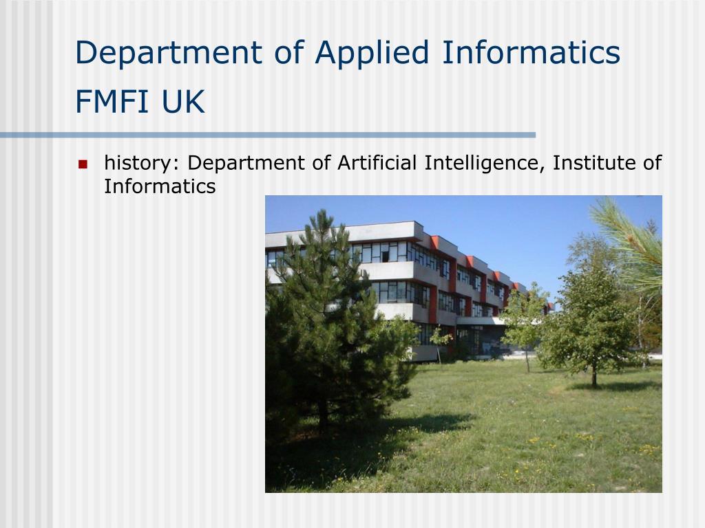 Department of Applied Informatics FMFI UK