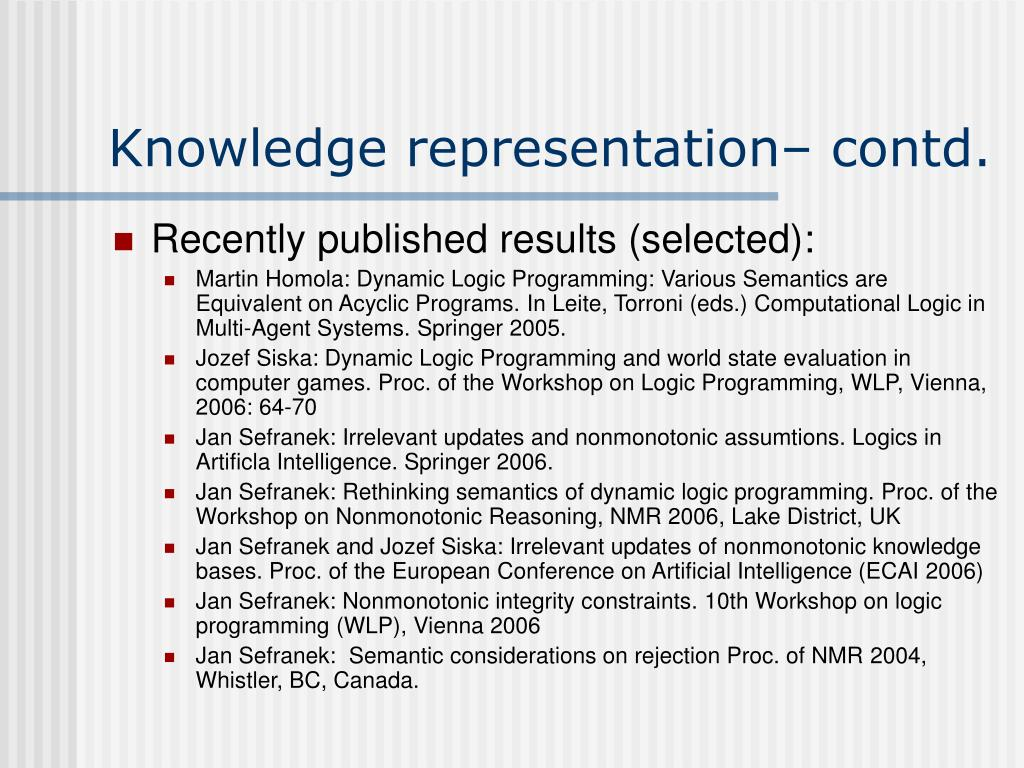 Knowledge representation– contd.