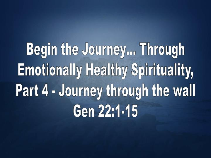 Begin the Journey… Through