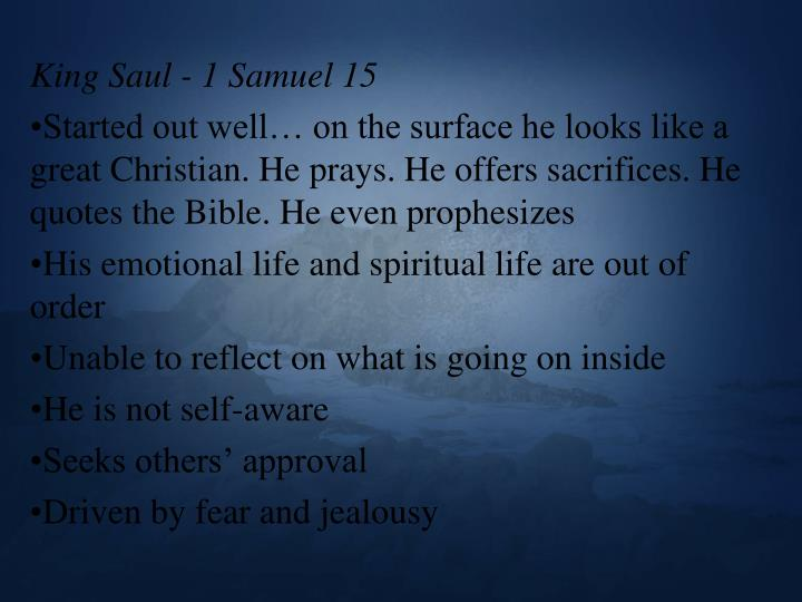 King Saul - 1 Samuel 15
