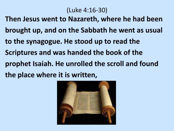 (Luke 4:16-30)