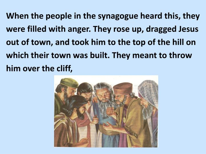 When the people in the synagogue heard this, they