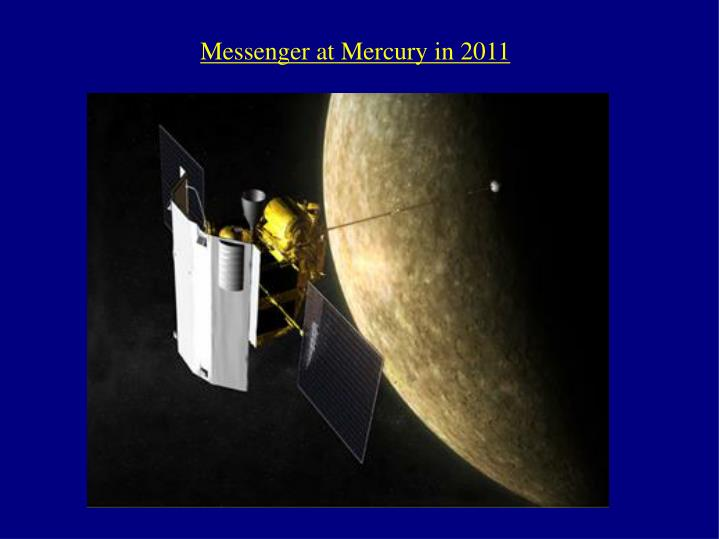 Messenger at Mercury in 2011