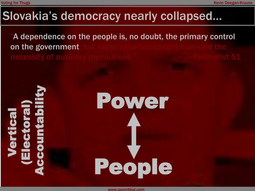 Slovakia's democracy nearly collapsed…