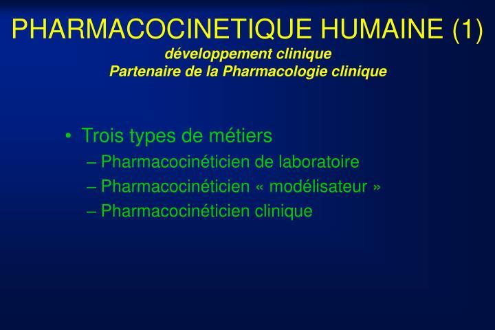 PHARMACOCINETIQUE HUMAINE (1)