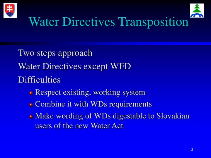 Water directives transposition l.jpg