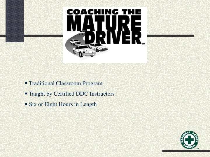 Traditional Classroom Program