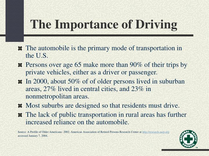 The Importance of Driving