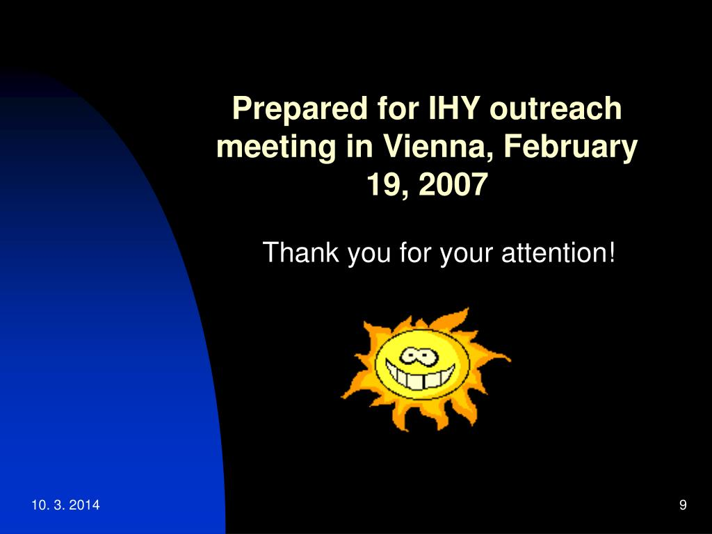 Prepared for IHY outreach meeting in Vienna, February 19, 2007