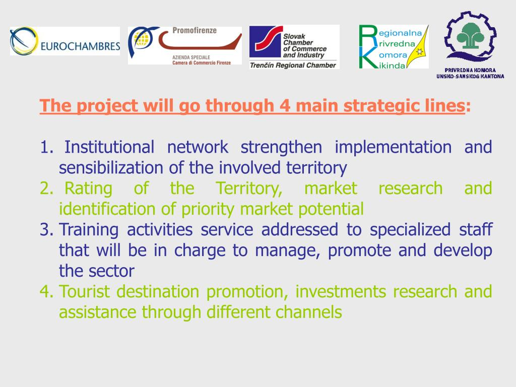 The project will go through 4 main strategic lines
