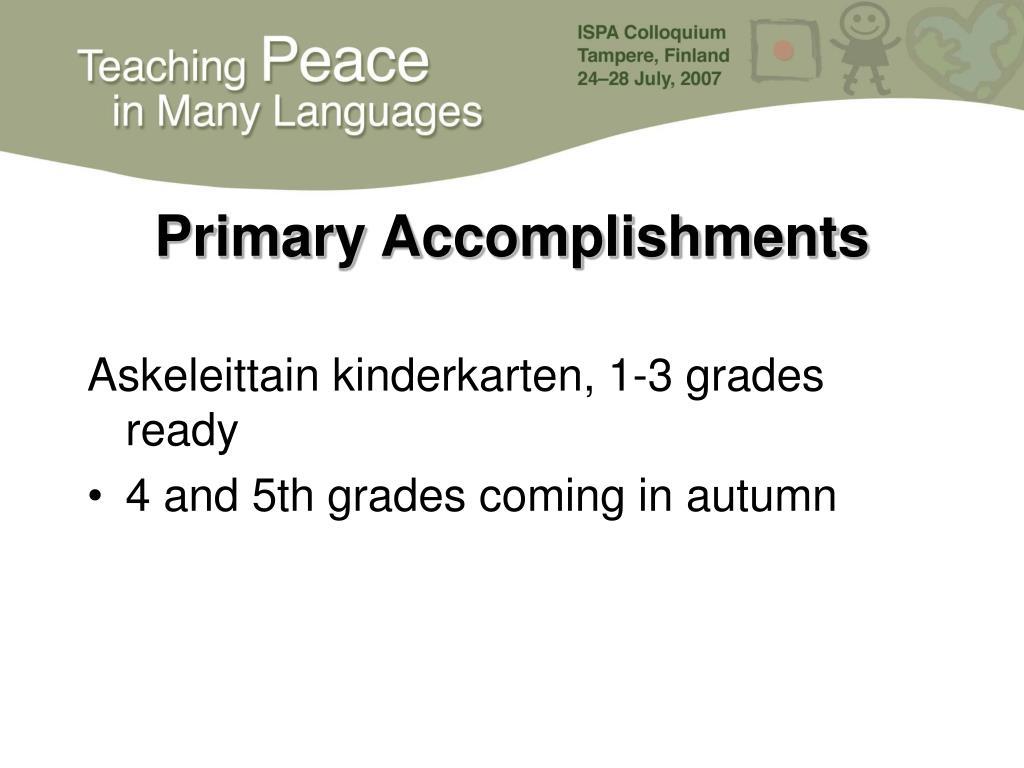 Primary Accomplishments