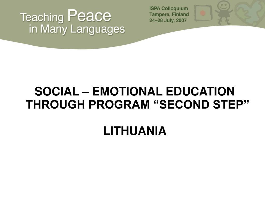 """SOCIAL – EMOTIONAL EDUCATION  THROUGH PROGRAM """"SECOND STEP"""""""