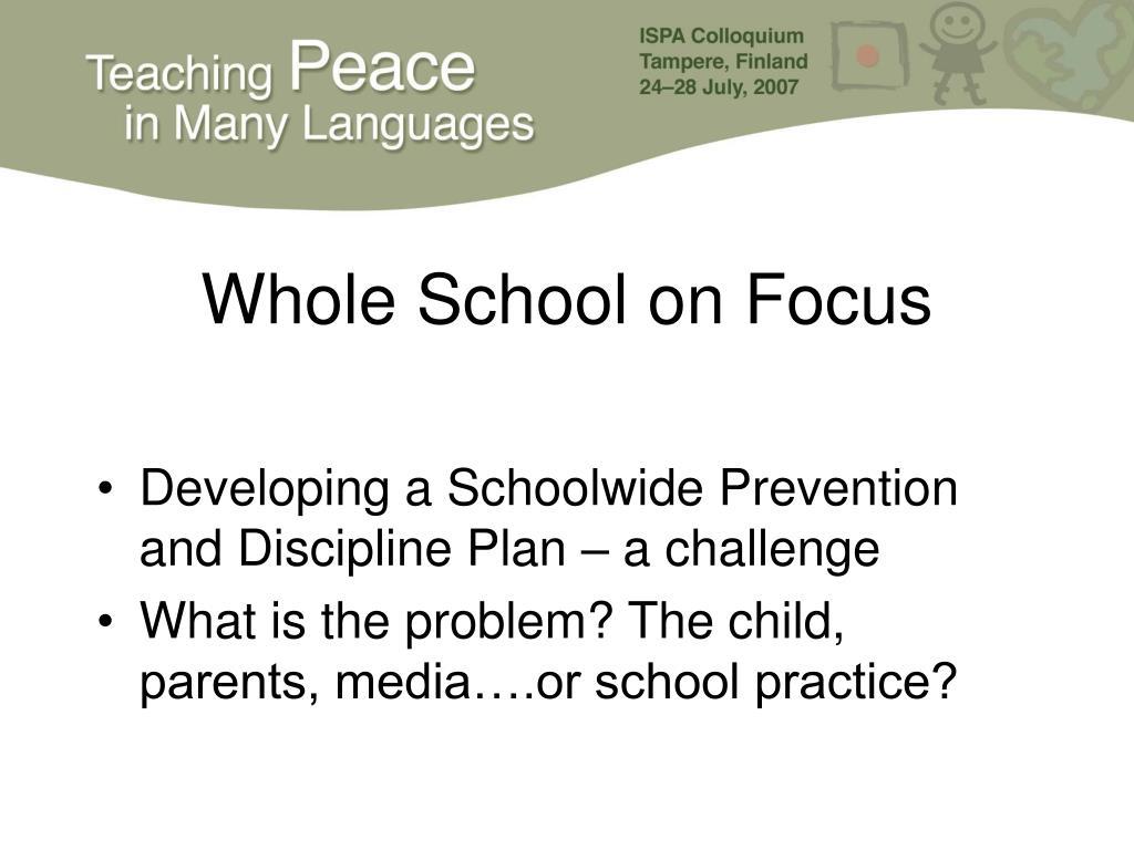 Whole School on Focus