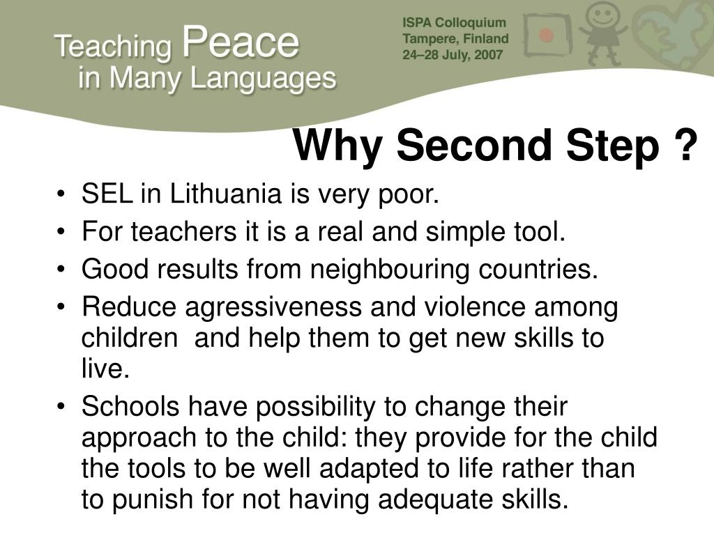 Why Second Step ?