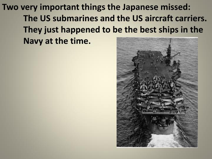 Two very important things the Japanese missed: