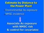 estimate by distance to the power plant