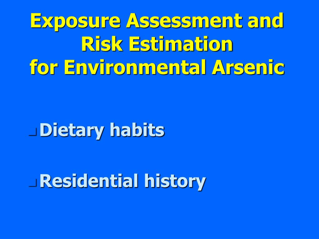 Exposure Assessment and Risk Estimation