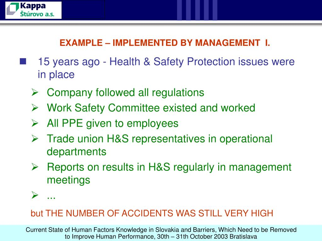 EXAMPLE – IMPLEMENTED BY MANAGEMENT  I.