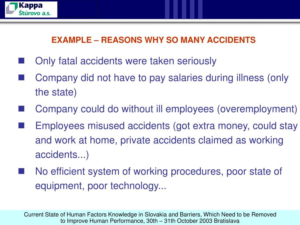 EXAMPLE – REASONS WHY SO MANY ACCIDENTS