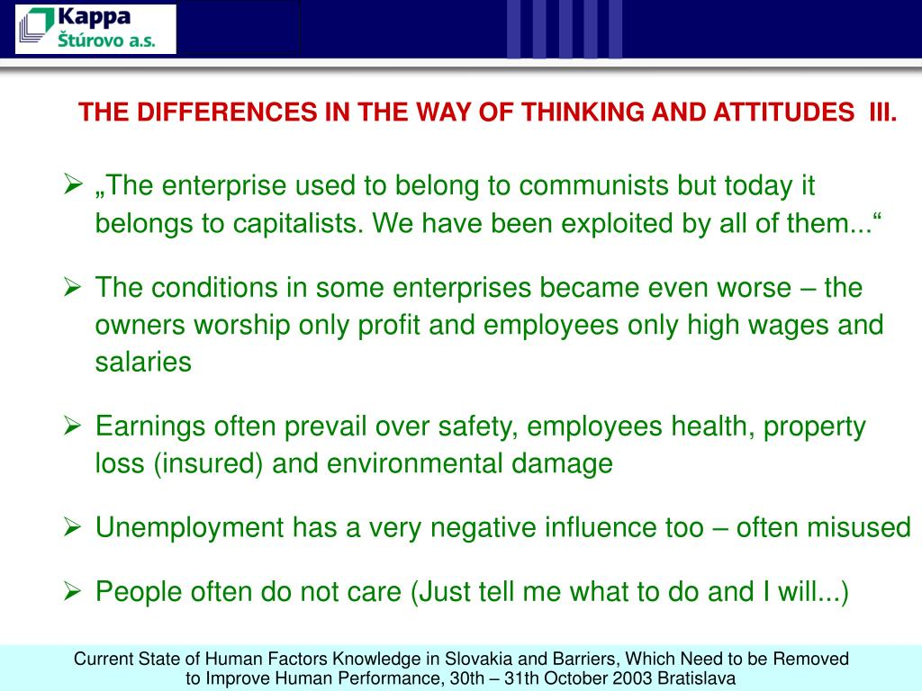 THE DIFFERENCES IN THE WAY OF THINKING AND ATTITUDES  III.