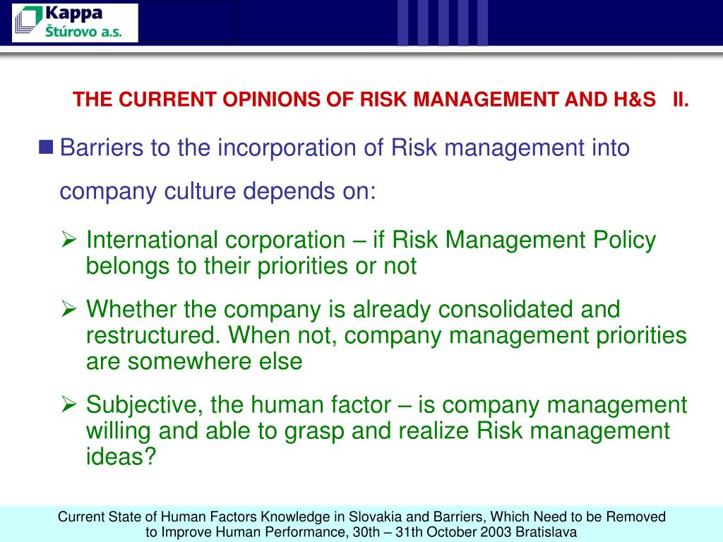 THE CURRENT OPINIONS OF RISK MANAGEMENT AND H