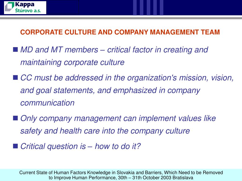 CORPORATE CULTURE AND COMPANY MANAGEMENT TEAM