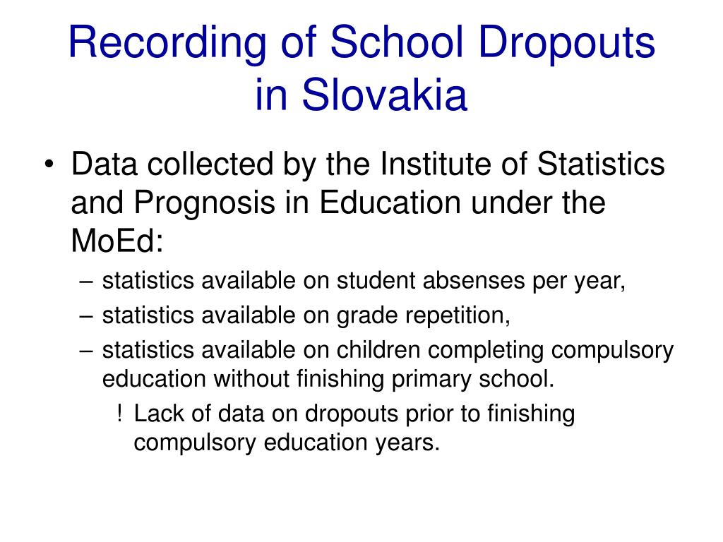 Recording of School Dropouts in Slovakia