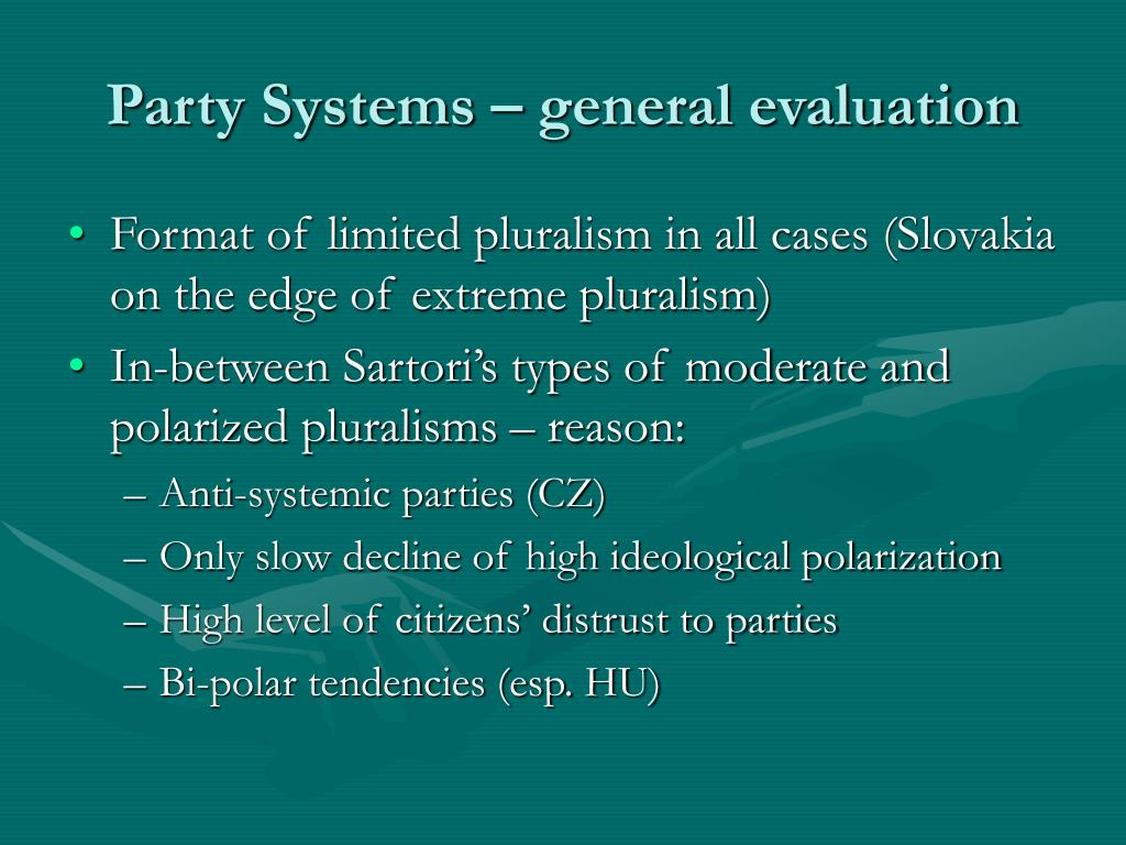 Party Systems – general evaluation