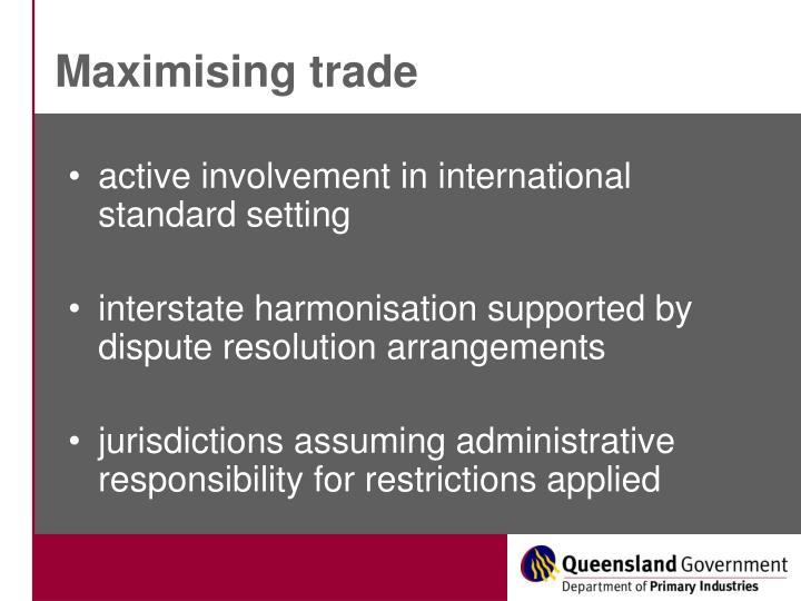 Maximising trade