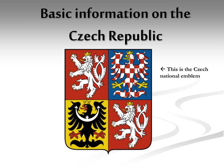 Basic information o n the czech republic