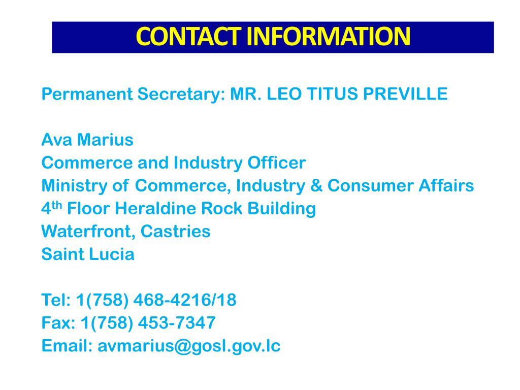 Permanent Secretary: MR. LEO TITUS PREVILLE