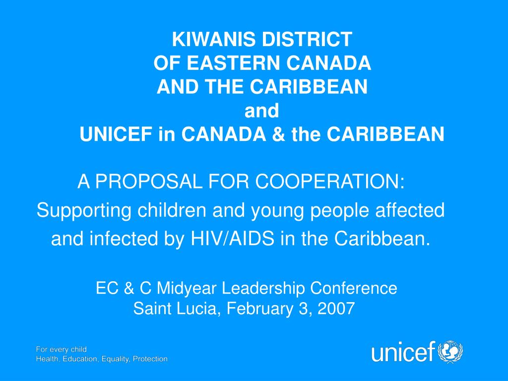 kiwanis d istrict of eastern canada and the caribbean and unicef in canada the caribbean