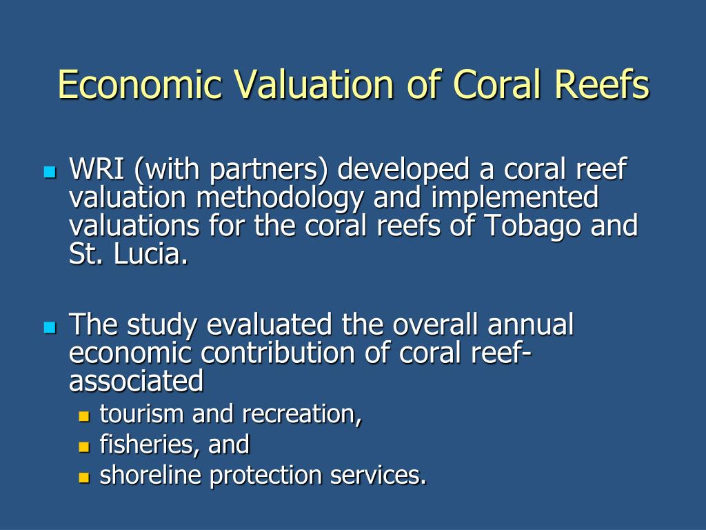 Economic Valuation of Coral Reefs