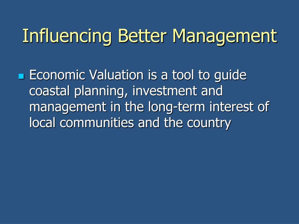 Influencing Better Management