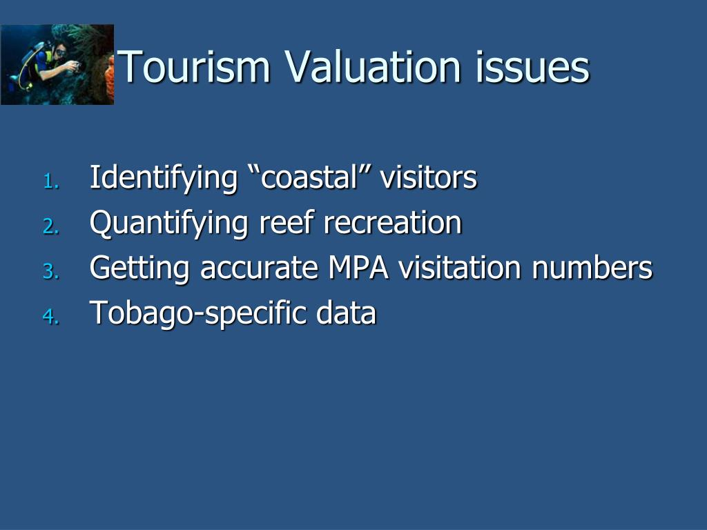 Tourism Valuation issues