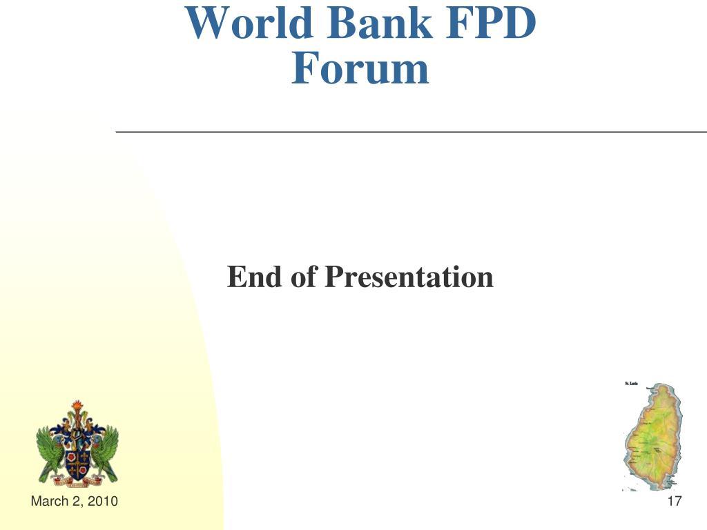 World Bank FPD Forum