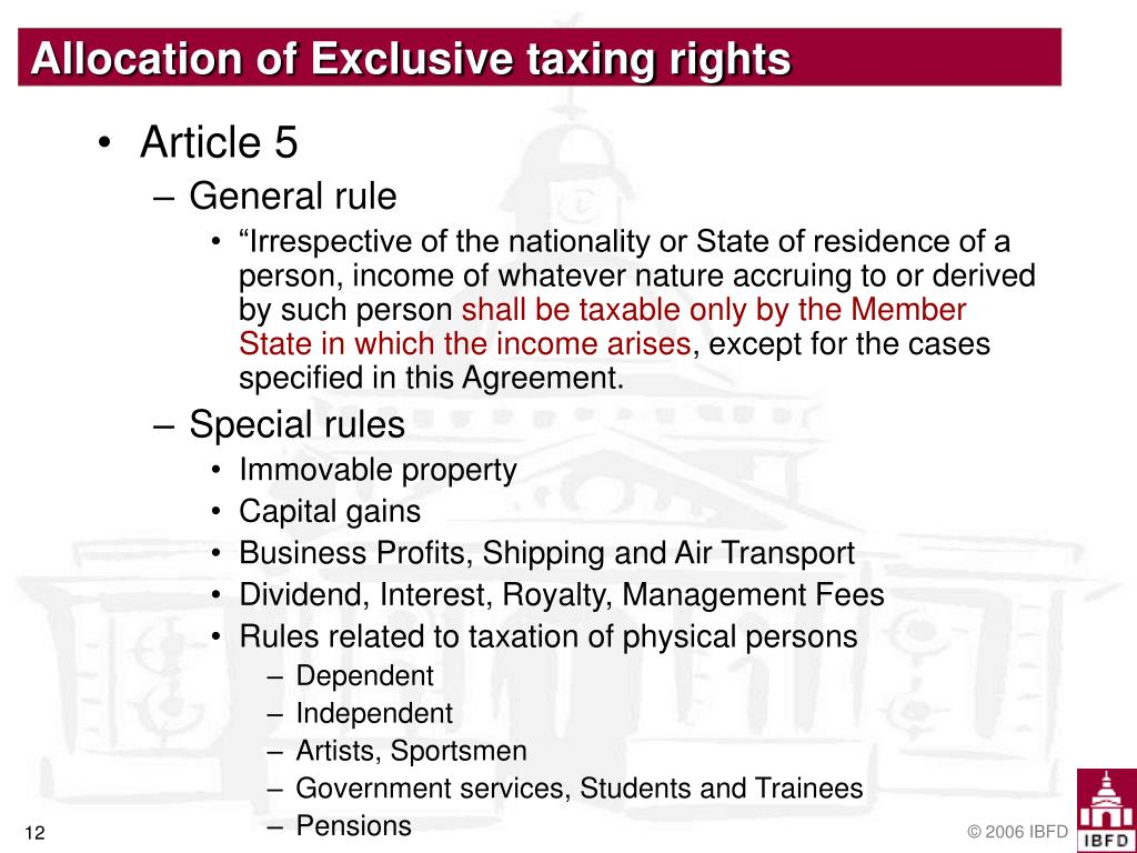 Allocation of Exclusive taxing rights