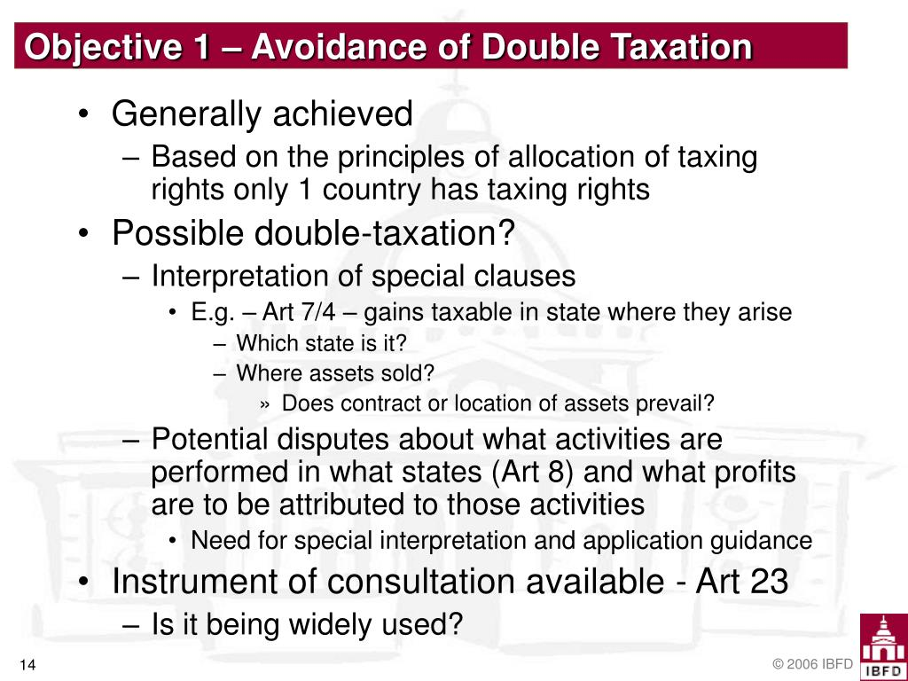 Objective 1 – Avoidance of Double Taxation