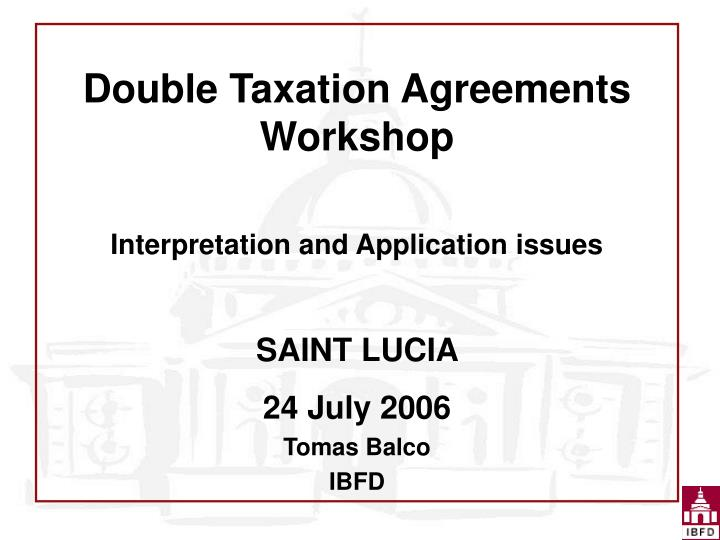 Double Taxation Agreements Workshop