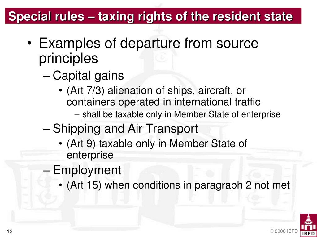 Special rules – taxing rights of the resident state
