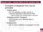 special rules taxing rights of the resident state