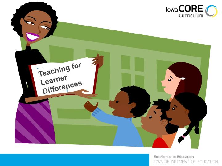 Teaching for Learner Differences