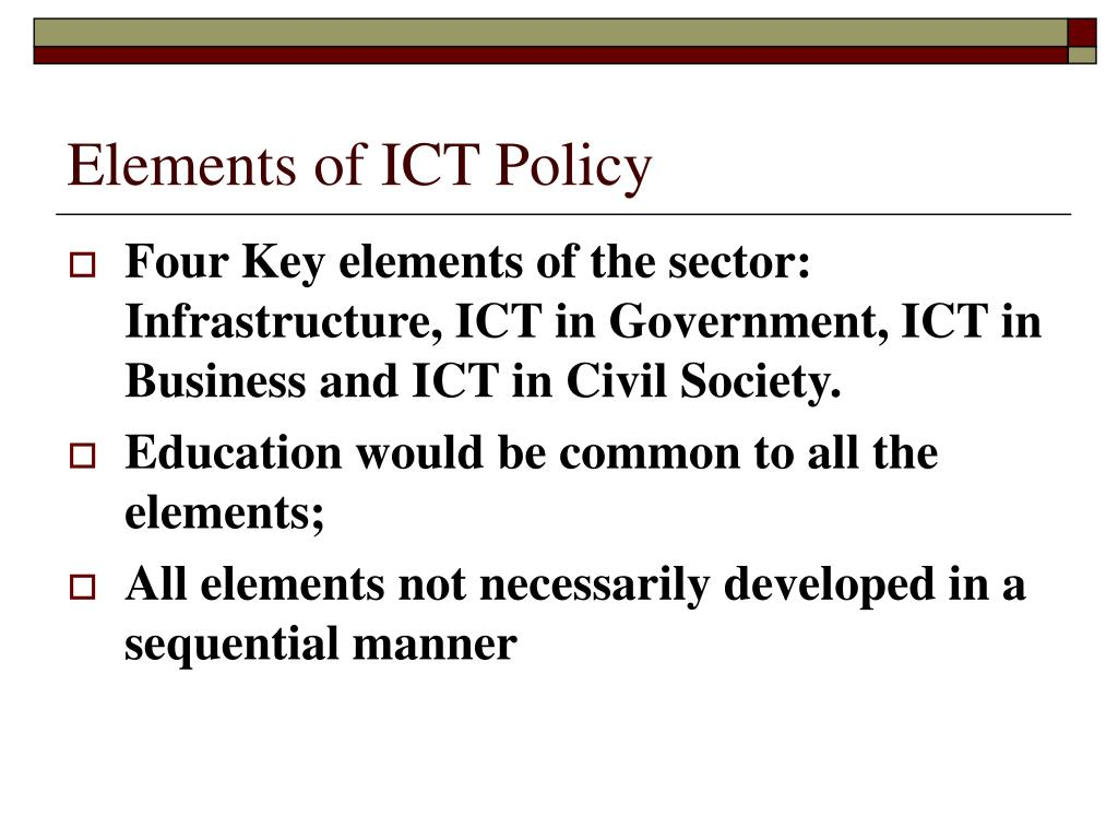 Elements of ICT Policy