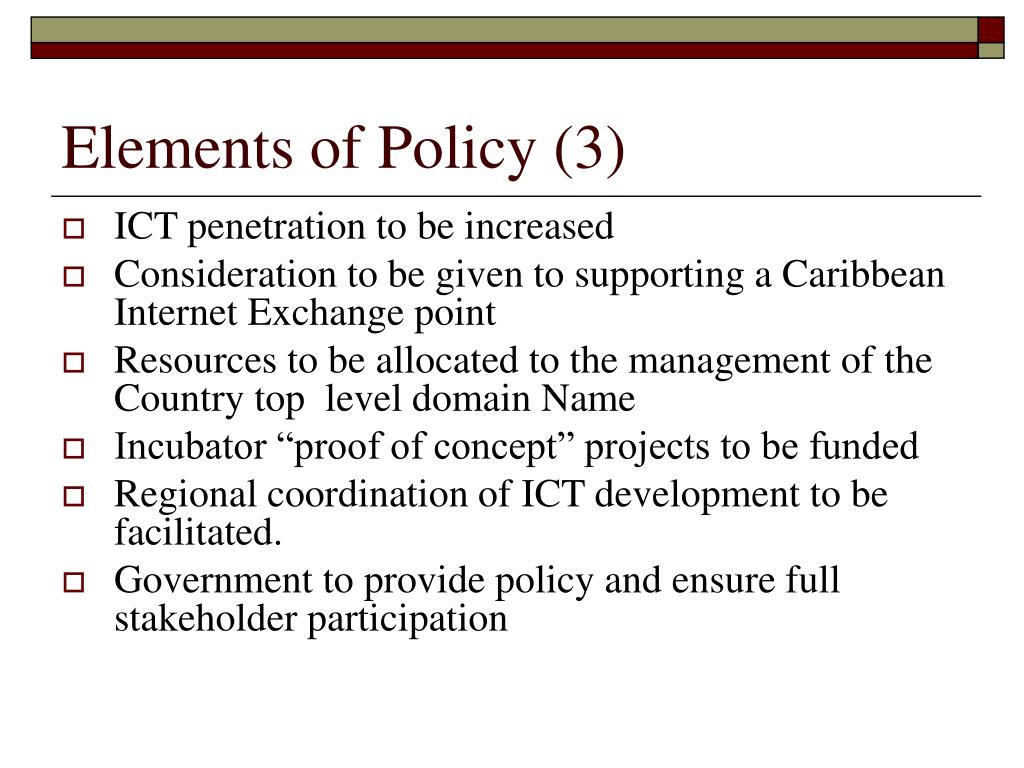 Elements of Policy (3)