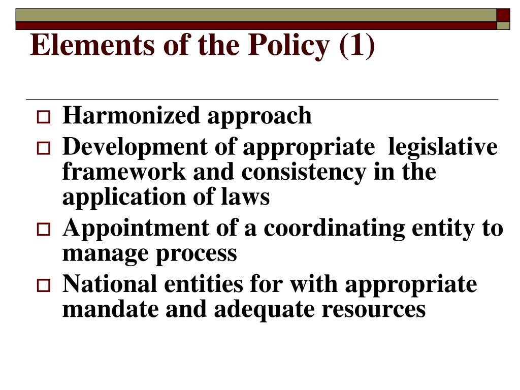 Elements of the Policy (1)