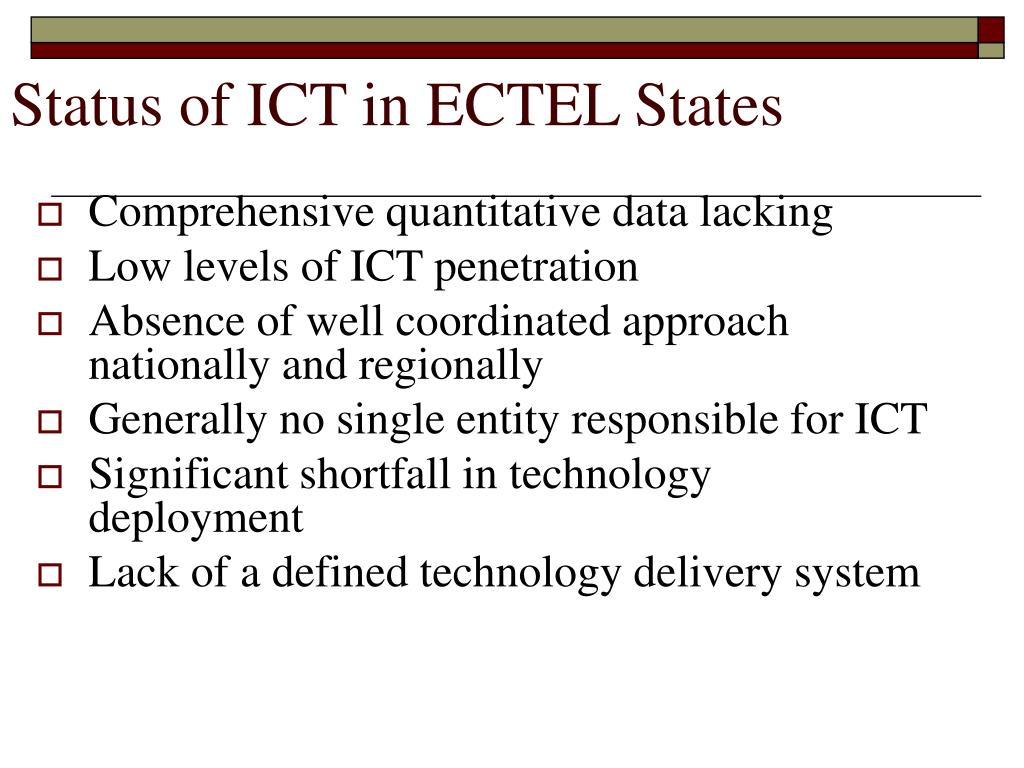 Status of ICT in ECTEL States